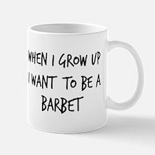 Grow up - Barbet Mug