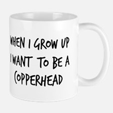 Grow up - Copperhead Mug