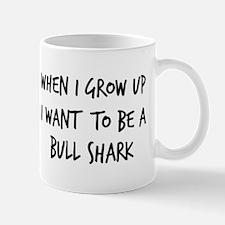 Grow up - Bull Shark Mug