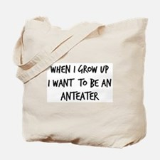 Grow up - Anteater Tote Bag