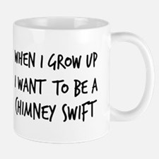 Grow up - Chimney Swift Mug