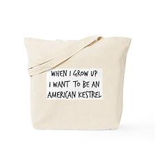 Grow up - American Kestrel Tote Bag