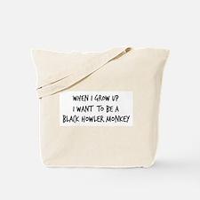 Grow up - Black Howler Monkey Tote Bag