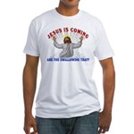 Jesus Is Coming Fitted Tee Shirt