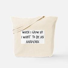 Grow up - Aardvark Tote Bag
