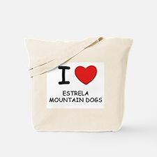 I love ESTRELA MOUNTAIN DOGS Tote Bag