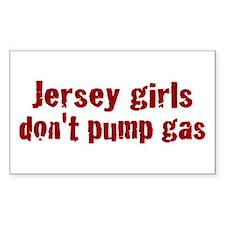 Jersey Girls Don't Pump Gas (new) Decal