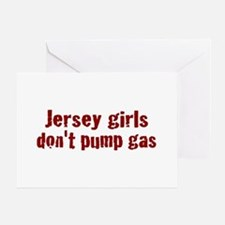 Jersey Girls Don't Pump Gas (new) Greeting Card