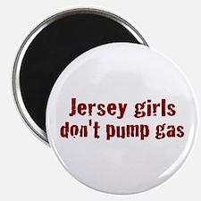 Jersey Girls Don't Pump Gas (new) Magnet