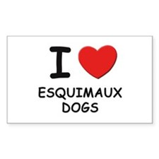I love ESQUIMAUX DOGS Rectangle Decal
