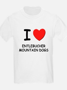 I love ENTLEBUCHER MOUNTAIN DOGS T-Shirt