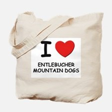 I love ENTLEBUCHER MOUNTAIN DOGS Tote Bag