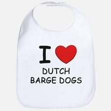I love DUTCH BARGE DOGS Bib