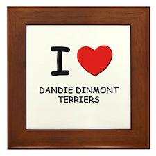 I love DANDIE DINMONT TERRIERS Framed Tile