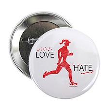 "Women's Love Hate Running 2.25"" Button"
