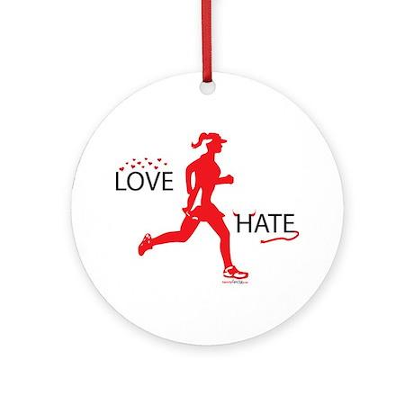 Ladies Love Hate Running Ornament (Round)