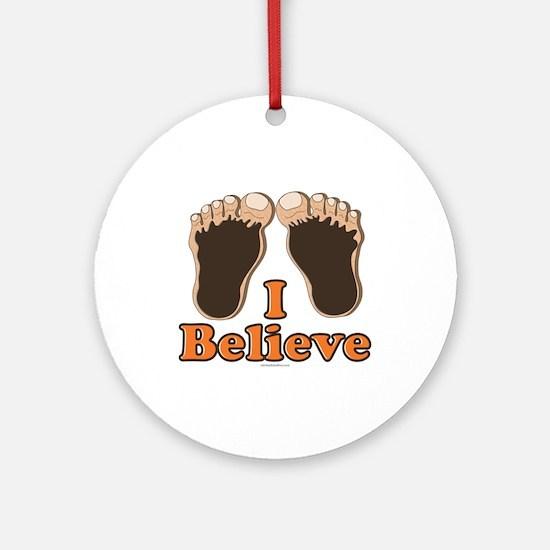 I Believe Bigfoot Ornament (Round)
