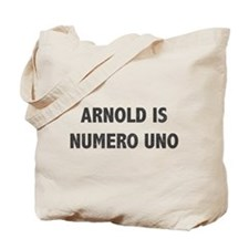 ARNOLD IS NUMERO UNO Tote Bag