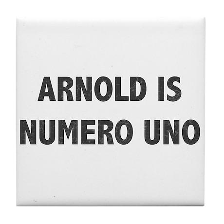 ARNOLD IS NUMERO UNO Tile Coaster
