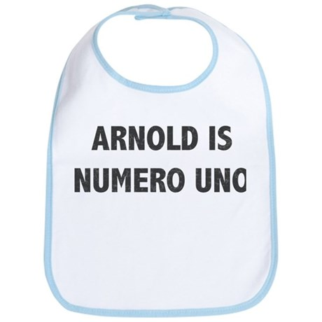 ARNOLD IS NUMERO UNO Bib