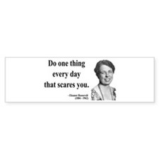 Eleanor Roosevelt 1 Bumper Bumper Sticker