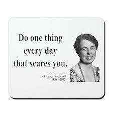 Eleanor Roosevelt 1 Mousepad