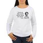 Eleanor Roosevelt 2 Women's Long Sleeve T-Shirt