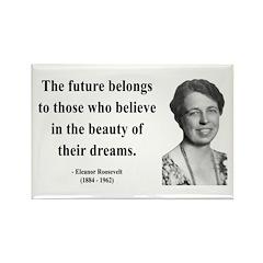 Eleanor Roosevelt 4 Rectangle Magnet (100 pack)