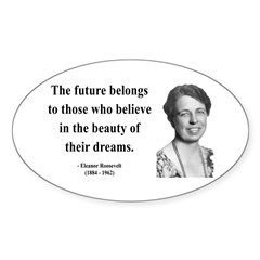 Eleanor Roosevelt 4 Oval Decal