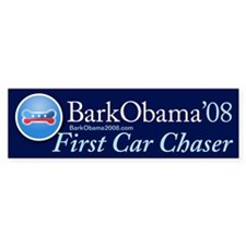 Bark Obama First Car Chaser bumper sticker