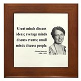 Eleanor roosevelt quote Framed Tiles