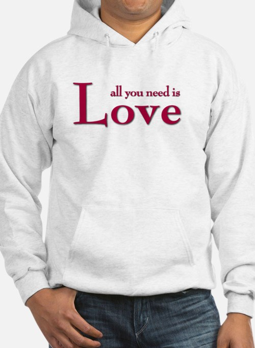 all you need is Hoodie