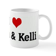 I Love Tom & Kelli Mug