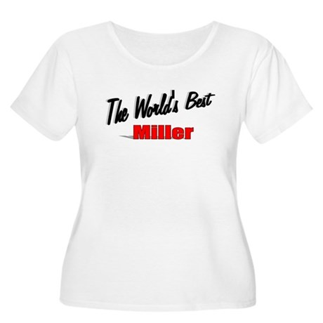 """The World's Best Miller"" Women's Plus Size Scoop"