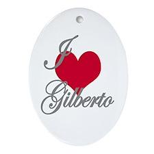 I love (heart) Gilberto Oval Ornament