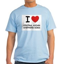 I love CENTRAL ASIAN SHEPHERD DOGS T-Shirt