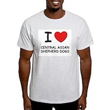 I love CENTRAL ASIAN SHEPHERD DOGS T-Shirt