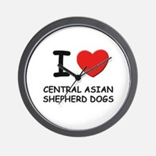 I love CENTRAL ASIAN SHEPHERD DOGS Wall Clock