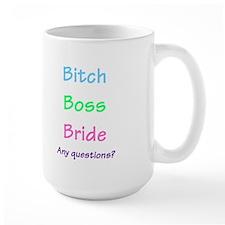 Bitch Boss Bride, Any Questions? Mug