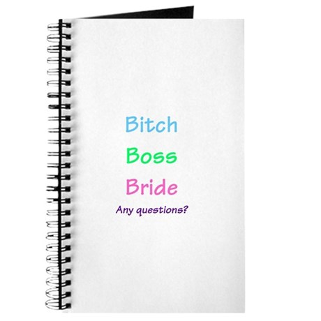 Bitch Boss Bride, Any Questions? Journal