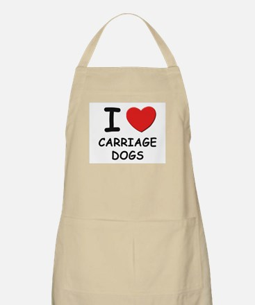 I love CARRIAGE DOGS BBQ Apron