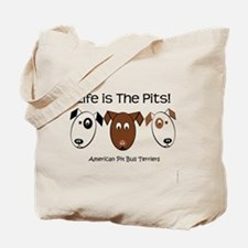 Life is The Pits! Tote Bag