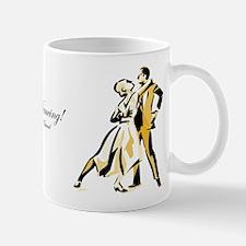 It's Only Natural Dance Mug