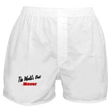 """""""The World's Best Mover"""" Boxer Shorts"""
