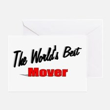 """""""The World's Best Mover"""" Greeting Card"""