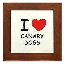 I love CANARY DOGS Framed Tile