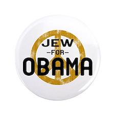 """Jew for Obama 3.5"""" Button"""
