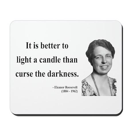 Eleanor Roosevelt 6 Mousepad