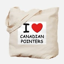 I love CANADIAN POINTERS Tote Bag