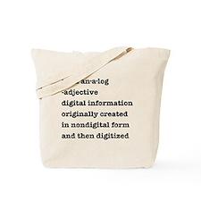 Born Analog/Born Digital Tote Bag